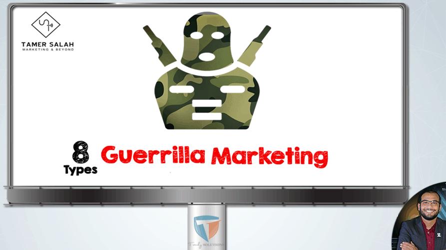 Guerrilla Marketing Types | التسويق الإبداعي