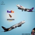 الحرب المنتظرة بين أمازون و فيديكس | Amazon  Vs FedEx Strategies
